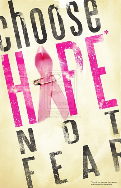 Cheri's motto in her fight against breast cancer (Image Source: Hope Not Fear)